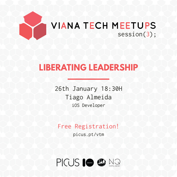 viana tech meetup: Liberating Leadership