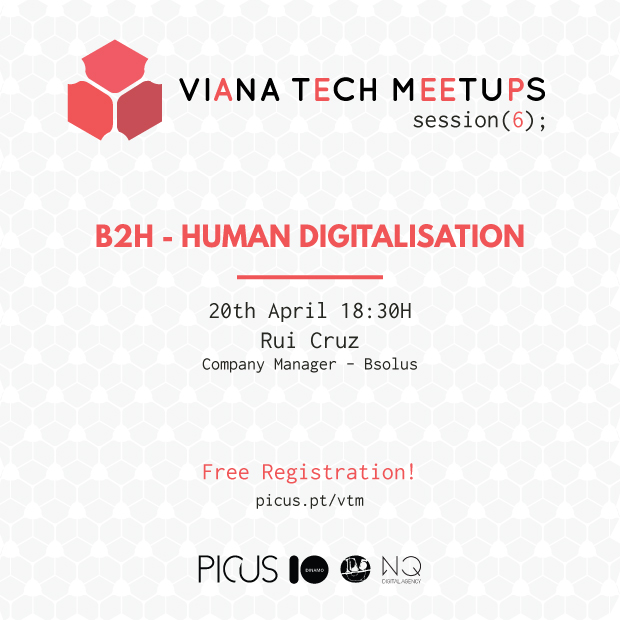 VIANA TECH MEETUP #6 B2H Human Digitalization