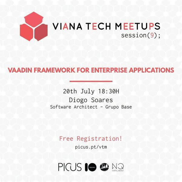 VIANA TECH MEETUP #9 VAADIN FRAMEWORK FOR ENTREPISE APPLICATIONS